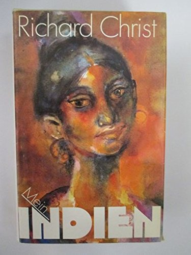 Mein Indien.: Richard Christ