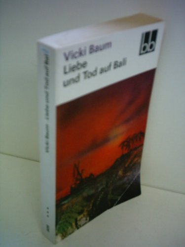 9783351009212: Vicki Baum: Liebe und Tod auf Bali