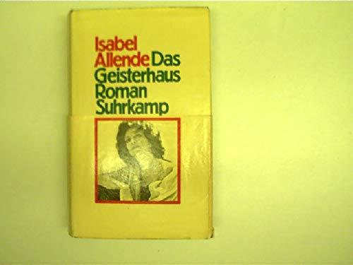 Das Geisterhaus: Isabel Allende