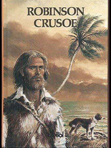 9783351009755: Robinson Crusoe. Erster und zweiter Teil