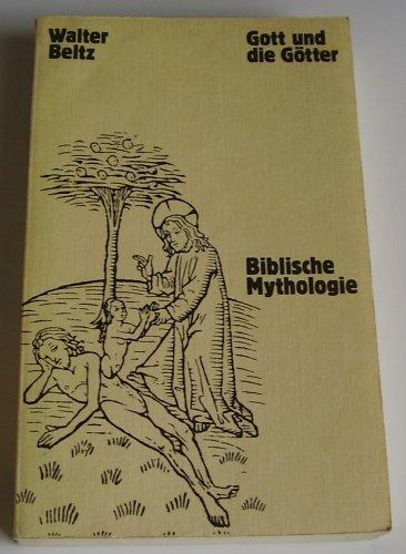 9783351009762: Gott und die Götter. Biblische Mythologie