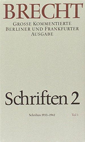 Schriften 1933-1942: Bertolt Brecht