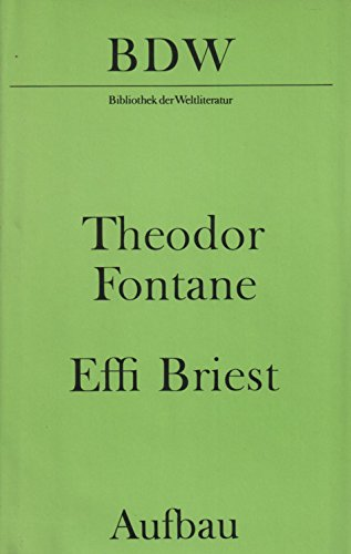 Effi Briest Fontane, Theodor - Effi Briest Fontane, Theodor