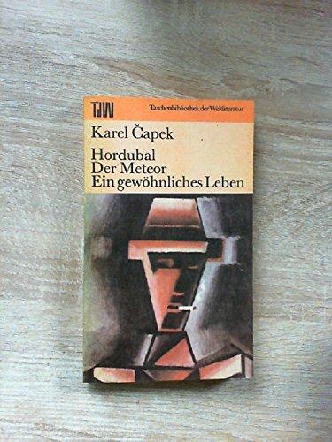 9783351013929: Hordubal /Der Meteor /Ein gewöhnliches Leben. Romantrilogie