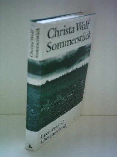 Sommerstück.: Wolf, Christa: