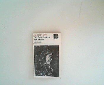 Der Geschmack des Brotes. Erzählungen. Ausgewählt von Angela Drescher. bb-Taschenbuch Nr. 645. - Böll, Heinrich