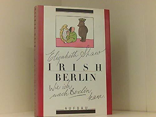 9783351016241: Irish Berlin