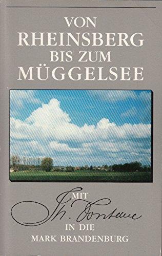 9783351018009: Von Rheinsberg bis zum Müggelsee. Mit Theodor Fontane in der Mark