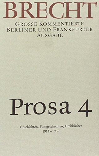 Prosa 4: Bertolt Brecht