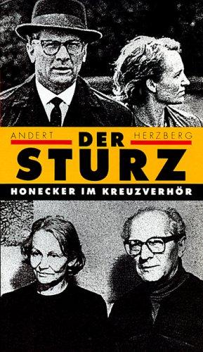 9783351020606: Der Sturz: Erich Honecker im Kreuzverhör (German Edition)