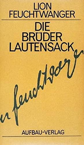 Die Brüder Lautensack (Hardback): Lion Feuchtwanger