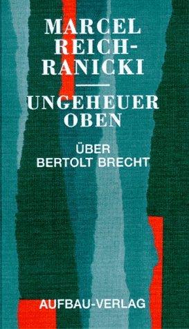 9783351023607: Ungeheuer oben: Über Bertolt Brecht (German Edition)