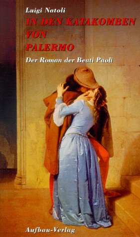 9783351023812: In den Katakomben von Palermo. Der Roman der Beati Paoli. Zweiter Teil