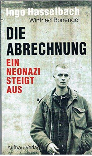 9783351024130: Die Abrechnung: Ein Neonazi steigt aus (German Edition)