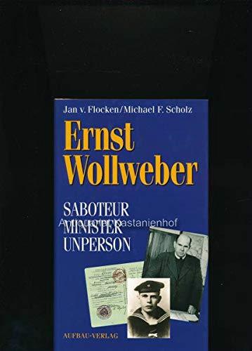 9783351024192: Ernst Wollweber: Saboteur, Minister, Unperson