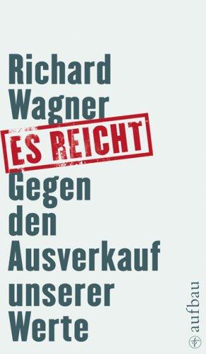 Es reicht: Wagner, Richard