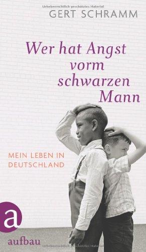 9783351027278: Wer hat Angst vorm schwarzen Mann: Mein Leben in Deutschland