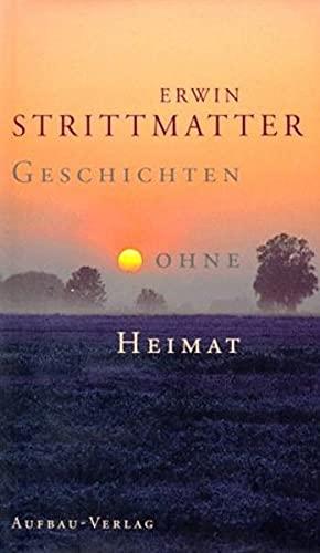 9783351029531: Geschichten ohne Heimat