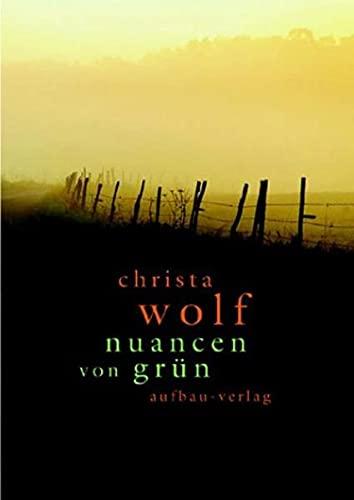 9783351029555: Nuancen von Grün: Ausgewählte Texte zu Landschaft und Natur