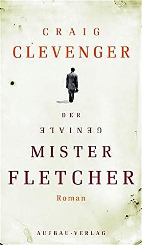 Der geniale Mister Fletcher (3351030347) by Clevenger, Craig