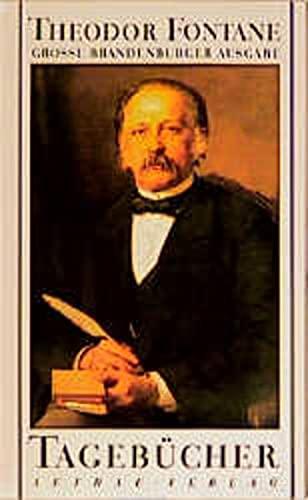 Tagebücher. 1852; 1855-58; 1866-82; 1884-98.: Fontane, Theodor.