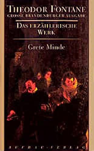 9783351031152: Das erzählerische Werk 03. Grete Minde: Nach einer altmärkischen Chronik
