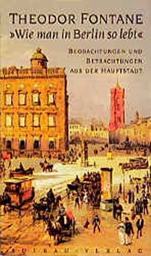 9783351031947: 'Wie man in Berlin so lebt'