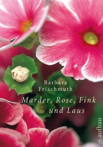 9783351032074: Marder, Rose, Fink und Laus: Meine Garten-WG