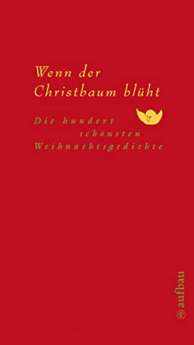 Beste Weihnachtsgedichte.9783351032111 Wenn Der Christbaum Blüht Die Hundert Schönsten