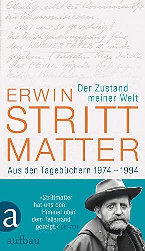 Der Zustand meiner Welt: Strittmatter, Erwin /
