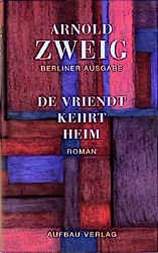 De Vriendt kehrt heim: Arnold Zweig