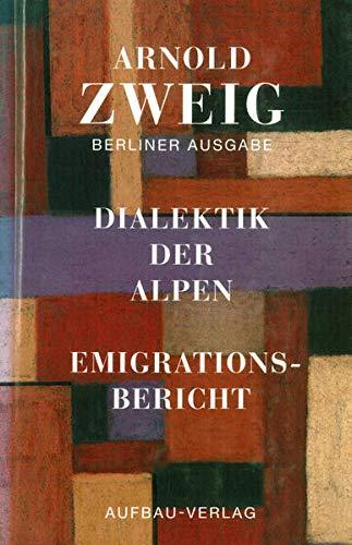 9783351034245: Berliner Ausgabe, Bd.4, Dialektik der Alpen