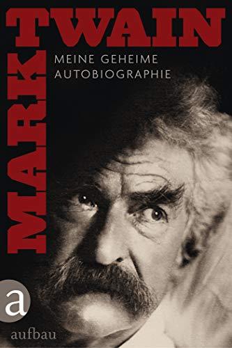 Meine Geheime Autobiographie / Hintergrunde und Zusatze (boxed set) (In German): Twain, Mark