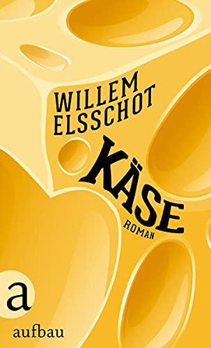 Käse (Hardback): Willem Elsschot