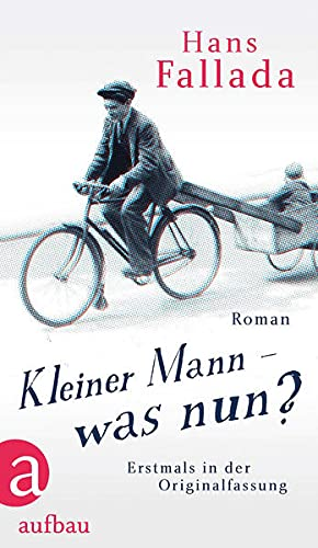 9783351036416: Kleiner Mann - was nun?: Roman. Erstmals in der Originalfassung