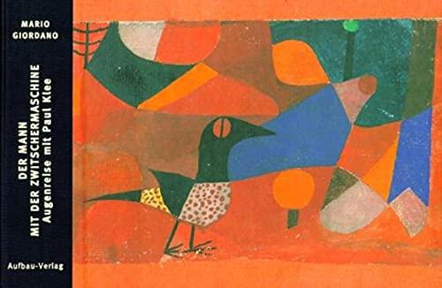 9783351040192: Der Mann mit der Zwitschermaschine. Augenreise mit Paul Klee.