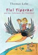 9783351040840: Tixi Tigerhai und das Geheimnis der Osterinsel
