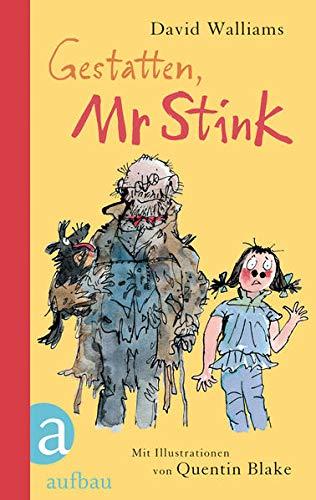 9783351041434: Gestatten, Mr Stink: Ein Roman mit Illustrationen von Quentin Blake