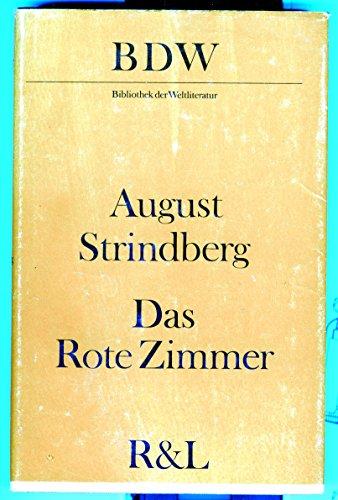 Das Rote Zimmer. Schilderungen aus dem Leben: Strindberg, August: