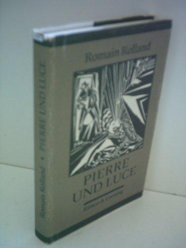 Pierre und Luce: Rolland, Romain
