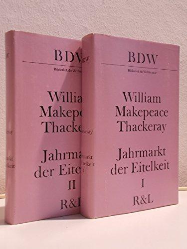 9783352002571: Jahrmarkt der Eitelkeit: Roman ohne Helden (Gesammelte Werke in Einzelbänden / William Makepeace Thackeray)