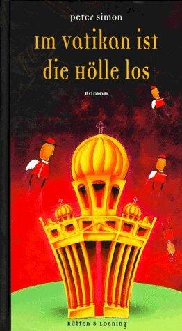 9783352005480: Im Vatikan ist die Hölle los