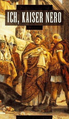 9783352005503: Ich, Kaiser Nero. Roman