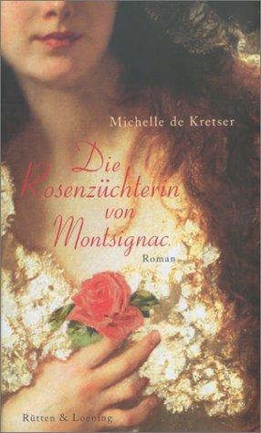 9783352005695: Die Rosenzüchterin von Montsignac.