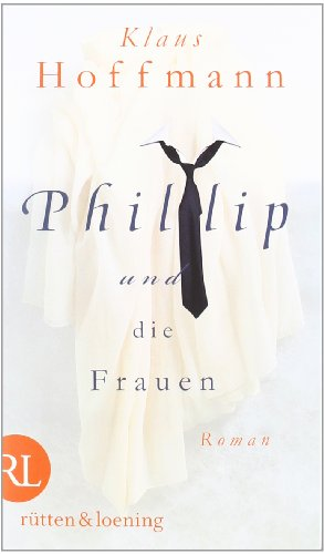 Phillip und die Frauen