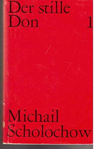 9783353000774: Michail Scholochow - Gesammelte Werke in Einzelausgaben . Der stille Don - Erstes Bis Viertes Buch