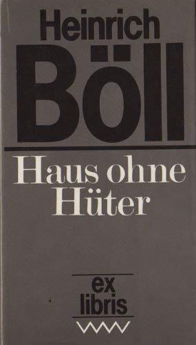 Haus ohne Hüter - Roman; ex libris: Böll,Heinrich