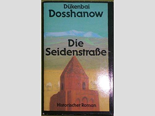 9783353001504: Die Seidenstrasse. Historischer Roman