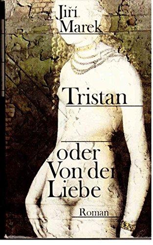 9783353001603: Tristan oder von der Liebe