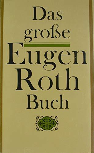 Das große Eugen Roth Buch: Autorenkollektiv